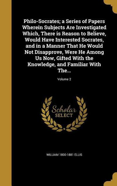 PHILO-SOCRATES A SERIES OF PAP