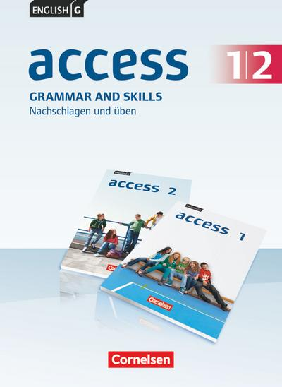 English G Access 1/2: 5./6. Schuljahr. Grammar and Skills