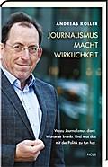 Journalismus. Macht. Wirklichkeit; Wozu Journ ...