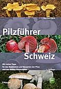 Pilzführer Schweiz