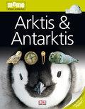 Arktis und Antarktis (memo Wissen entdecken)