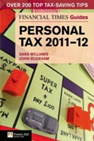 Financial Times Guide to Personal Tax 2011-12