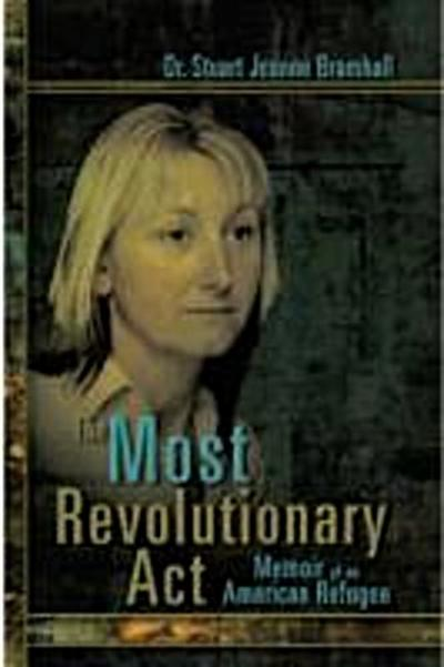Most Revolutionary Act