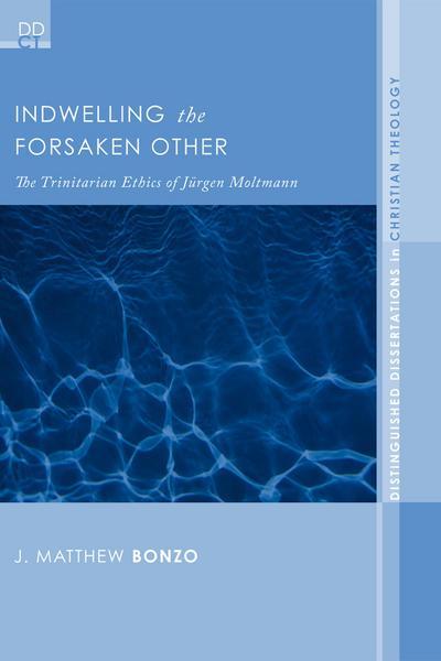 Indwelling the Forsaken Other