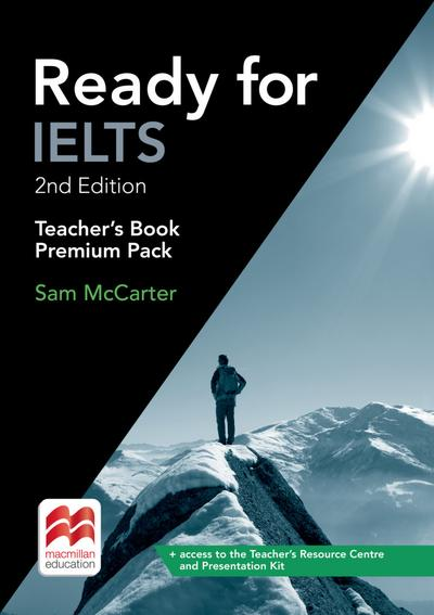 Ready for IELTS. 2nd Edition. Teacher's Book Premium Package