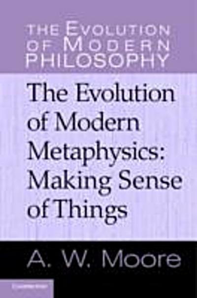 Evolution of Modern Metaphysics