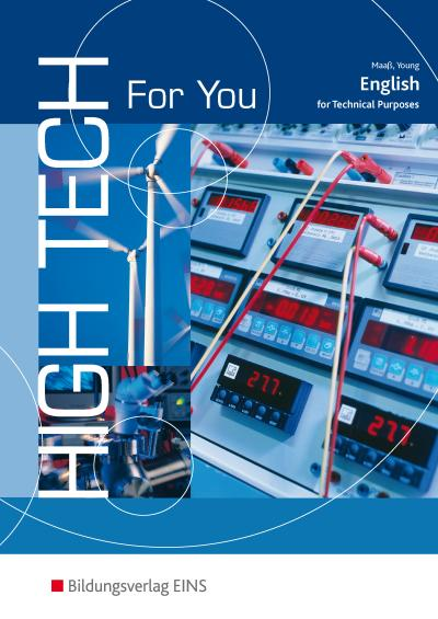 High Tech For You - English for Technical Purposes: Schülerband
