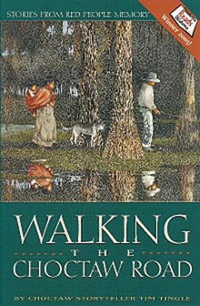 Walking the Choctaw Road