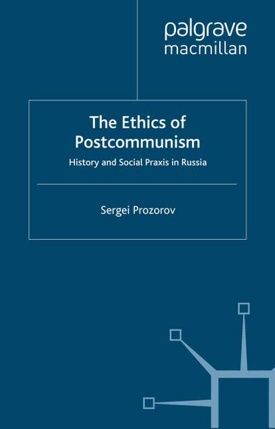 The Ethics of Postcommunism