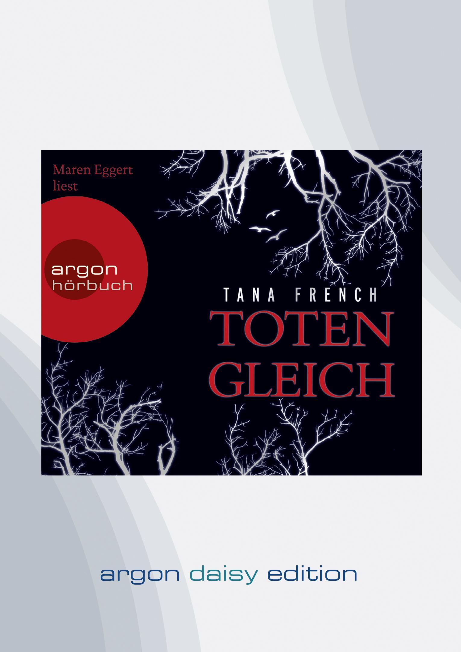 Totengleich (DAISY Edition) Tana French