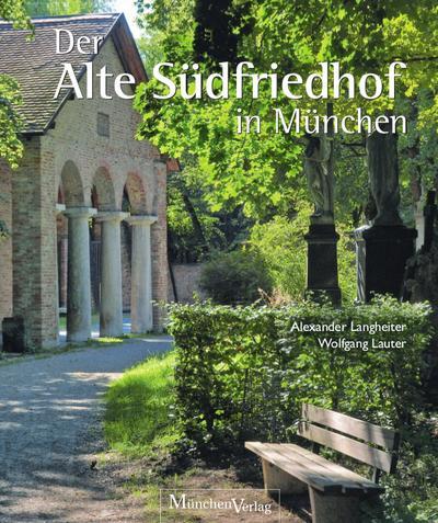 Der Alte Südfriedhof in München