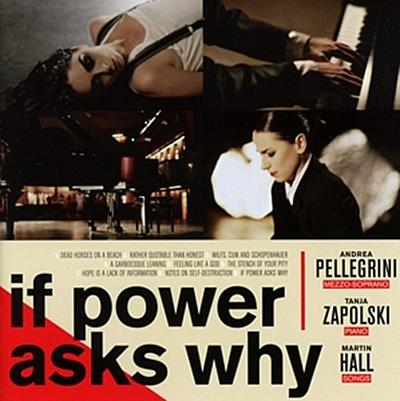 If Power Asks Why