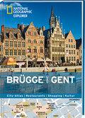 National Geographic Explorer Brügge und Gent; ...