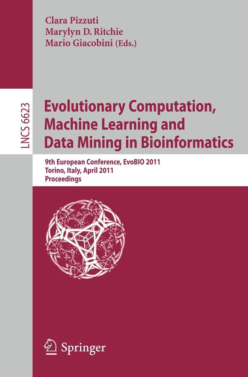 Evolutionary Computation, Machine Learning and Data Mining in Bioinformatic ...