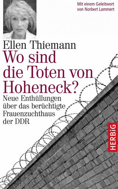 Wo sind die Toten von Hoheneck?