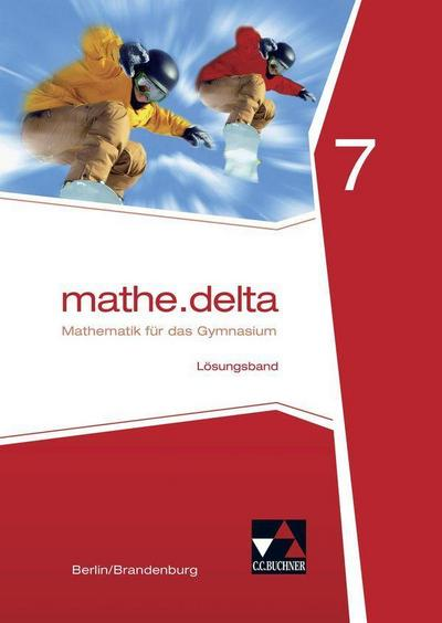 mathe.delta 7 Lehrerband Berlin/Brandenburg