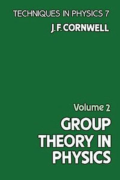 Group Theory in Physics, Volume 2