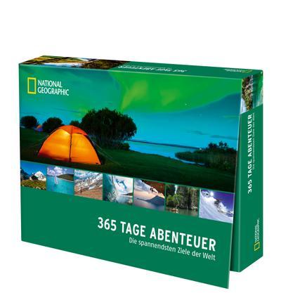 365 Tage Abenteuer; Die spannendsten Ziele der Welt; Hrsg. v. Geographic, National; Deutsch