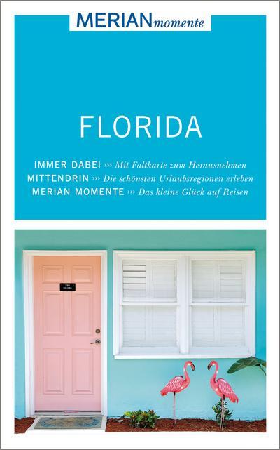 MERIAN momente Reiseführer Florida