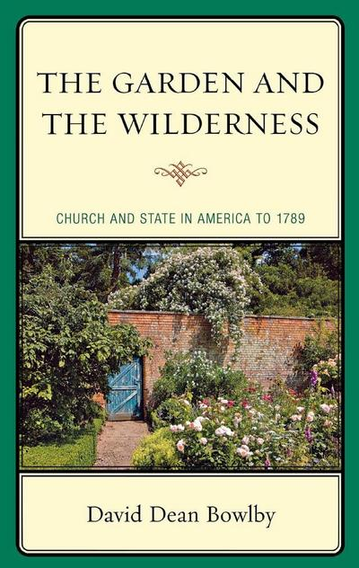 The Garden and the Wilderness