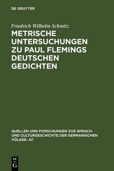 Metrische Untersuchungen zu Paul Flemings deutschen Gedichten