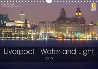 Liverpool - Water and Light (Wall Calendar 2019 DIN A4 Landscape)