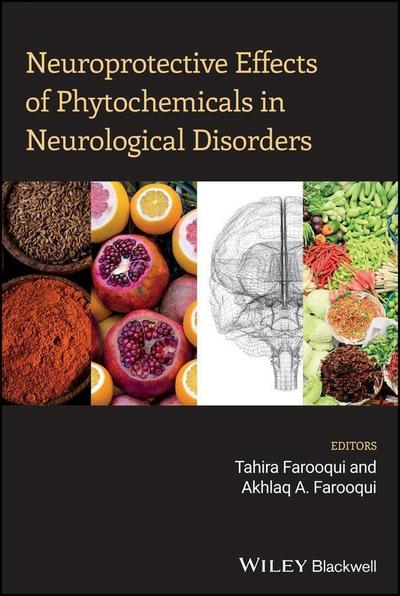 Neuroprotective Effects of Phytochemicals in Neurological Disorders