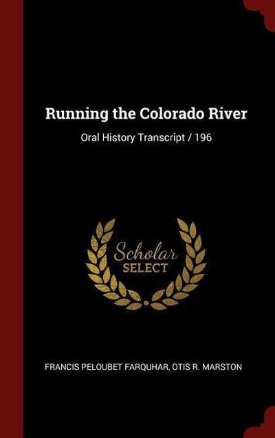 Running the Colorado River: Oral History Transcript / 196