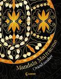 Mandala-Malträume: Orientzauber
