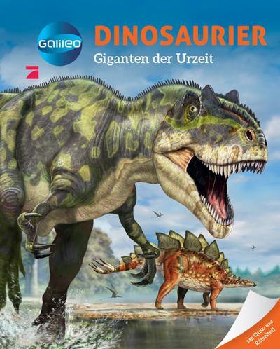 Galileo Wissen: Dinosaurier: Giganten der Urzeit