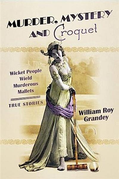 Murder, Mystery and Croquet