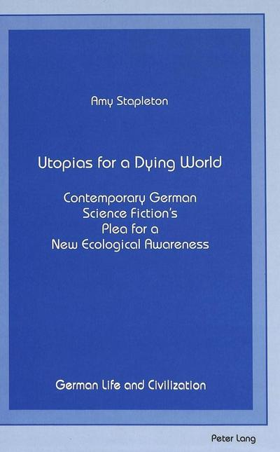 Utopias for a Dying World