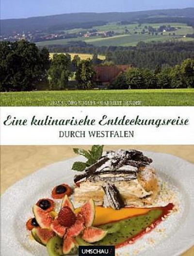 Eine kulinarische Entdeckung durch Westfalen
