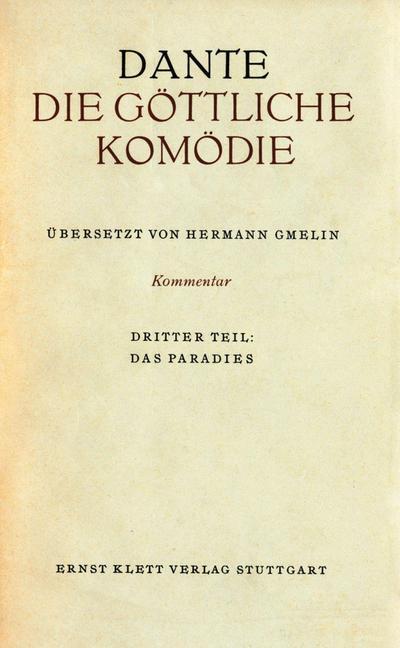 Die Göttliche Komödie, Kommentar in 3 Bdn. Das Paradies