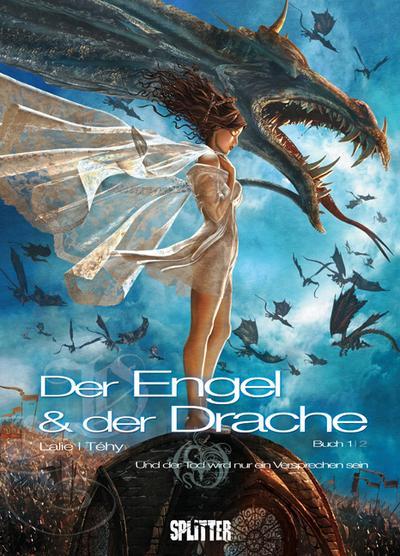 Der Engel & der Drache 01 - Und der Tod wird nur ein Versprechen sein