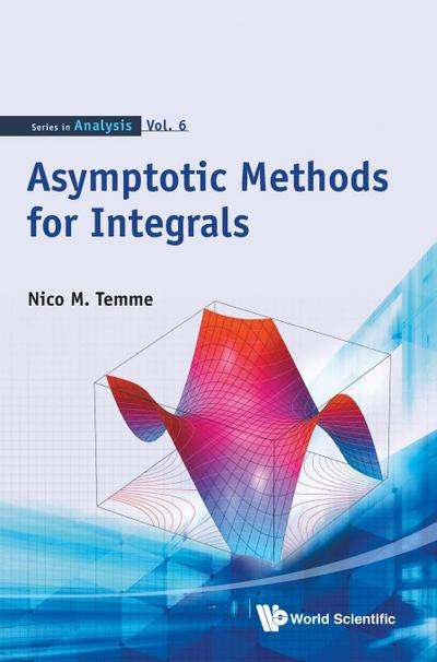 Asymptotic Methods for Integrals (Series in Analysis)