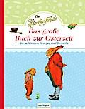 Die Häschenschule: Das große Buch zur Osterzeit