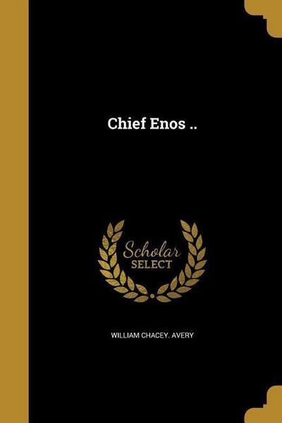 CHIEF ENOS