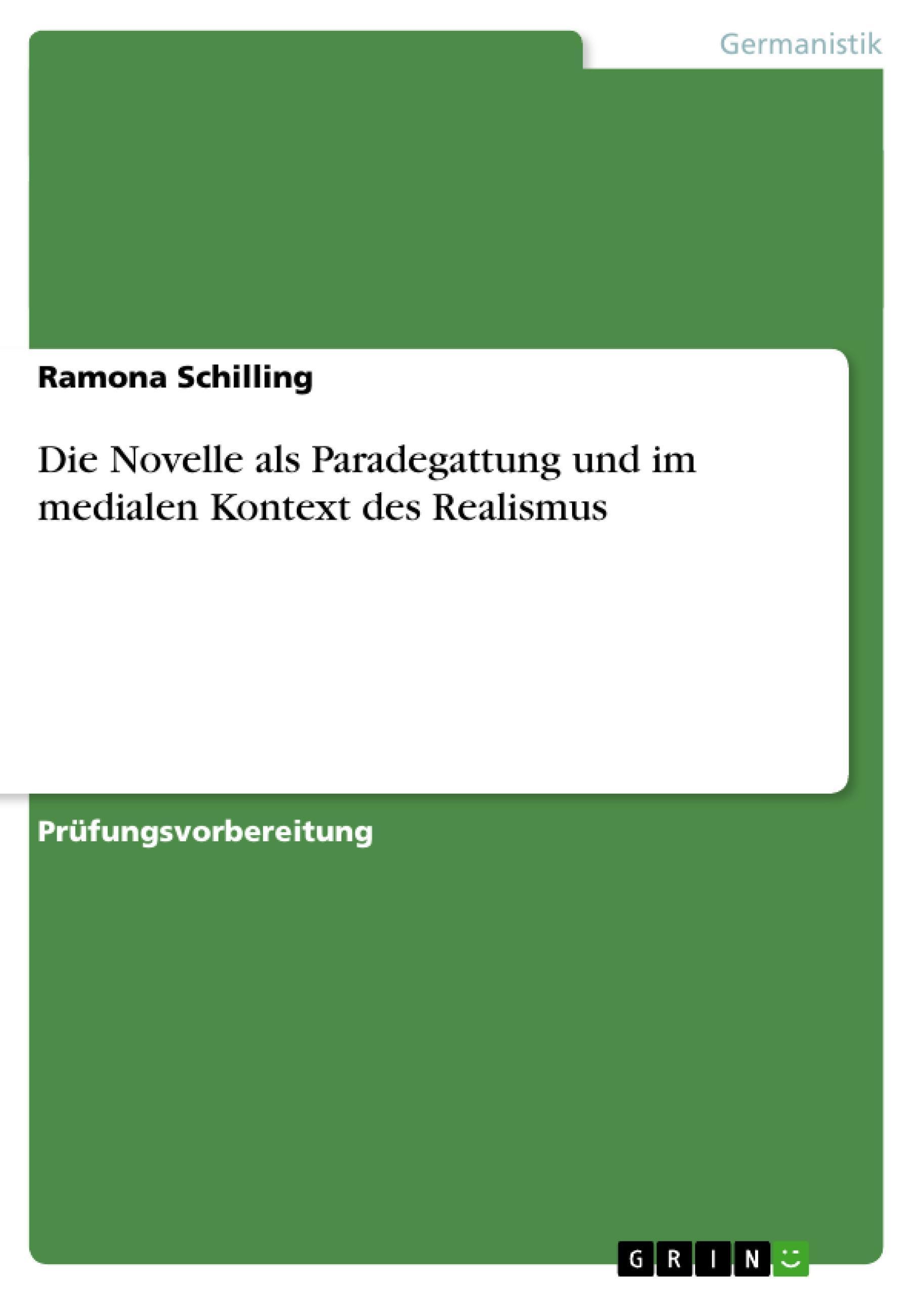 Die Novelle als Paradegattung und im medialen Kontext des Realismus Ramona  ...