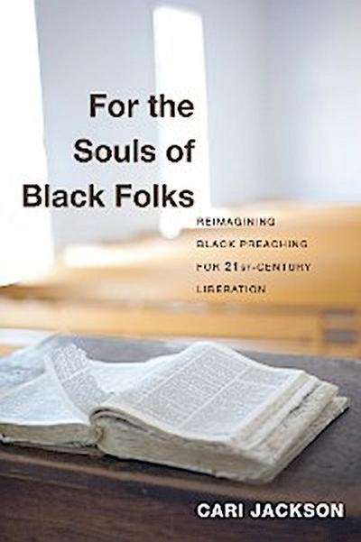 For the Souls of Black Folks