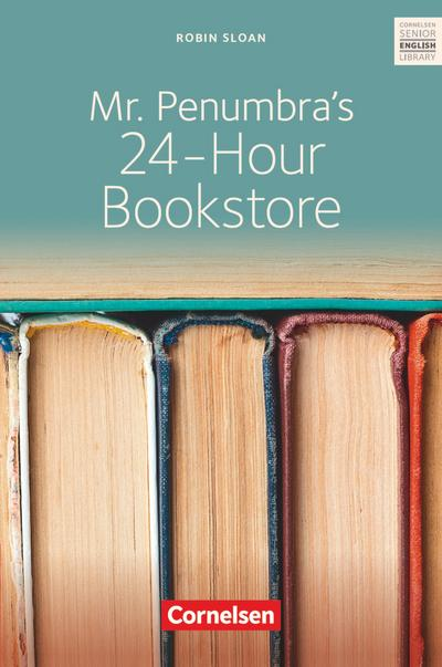 Ab 10. Schuljahr - Mr. Penumbra's 24-Hour Bookstore