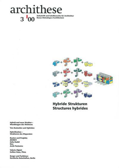 Archithese 2000/03 Hybride Strukturen