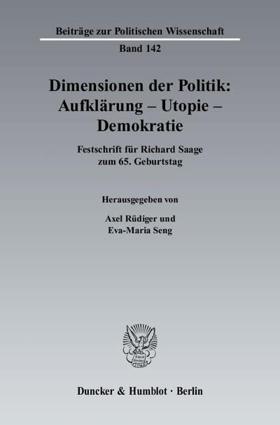 Dimensionen der Politik: Aufklärung - Utopie - Demokratie