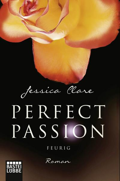 Perfect Passion 04 - Feurig