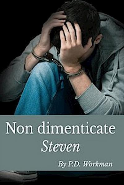 Non Dimenticate Steven