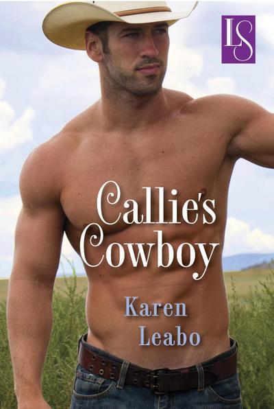 Callie's Cowboy (Loveswept)