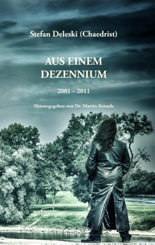 Stefan Deleski ~ Aus einem Dezennium 9783738607611