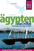 Ägypten - Das Niltal von Kairo bis Abu Simbel; Das Niltal von Kairo bis Abu Simbel   ; Reise Know How; Deutsch;  -
