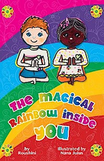 The Magical Rainbow Inside You