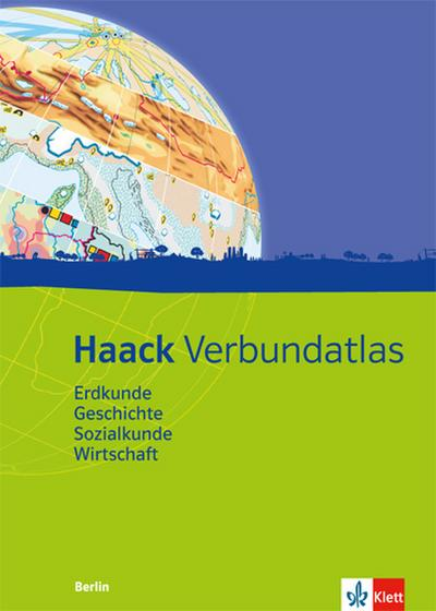 Haack Verbundatlas. Mit Arbeitsheft Kartenlesen mit Atlasführerschein.  Ausgabe für Berlin
